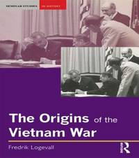 The Origins of the Vietnam War by Fredrik Logevall image