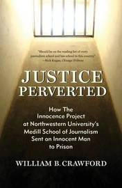 Justice Perverted by William B Crawford