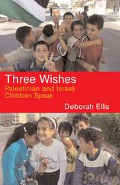 Three Wishes by Deborah Ellis image