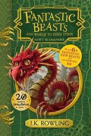 Fantastic Beasts and Where to Find Them by J.K. Rowling