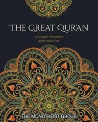 The Great Qur'an by The Monotheist Group