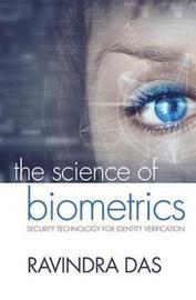 The Science of Biometrics by Ravindra Das