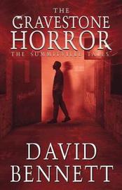 The Gravestone Horror by David Bennett