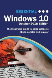 Essential Windows 10 October 2018 Edition by Kevin Wilson