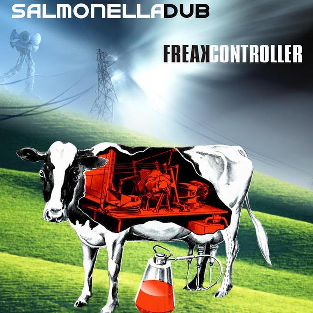 Freak Controller by Salmonella Dub