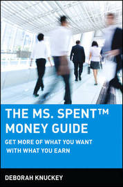 The Ms. Spent Money Guide by Deborah Knuckey image