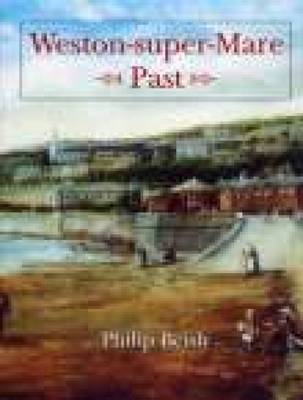 Weston-super-Mare Past by Philip Beisly image