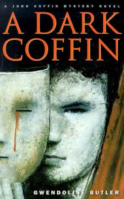 A Dark Coffin by Gwendoline Butler