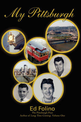 My Pittsburgh by Ed Folino