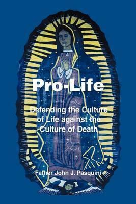 Pro-Life by Father John , J. Pasquini image
