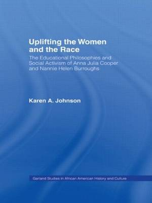 Uplifting the Women and the Race by Karen Johnson image