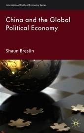 China and the Global Political Economy by Shaun Breslin