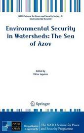 Environmental Security in Watersheds: The Sea of Azov