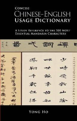 Concise Chinese Usage Dictionary by Yong Ho