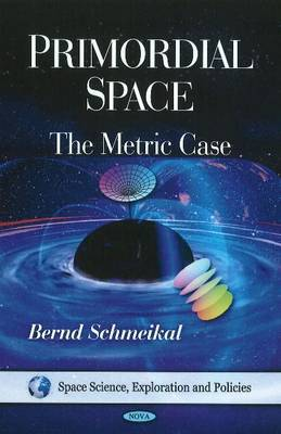 Primordial Space by Bernd Schmeikal image