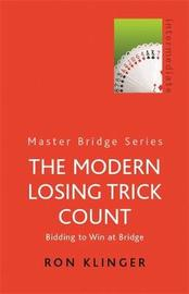 The Modern Losing Trick Count by Ron Klinger