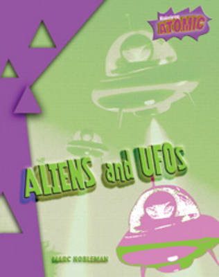 Aliens and UFOs by Marc Tyler Nobleman