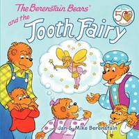 The Berenstain Bears and the Tooth Fairy by Jan Berenstain image