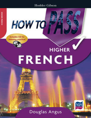 How to Pass Higher French by Douglas Angus image