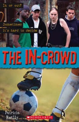The In-Crowd by Patricia Reilly
