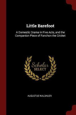 Little Barefoot by Augustus Waldauer