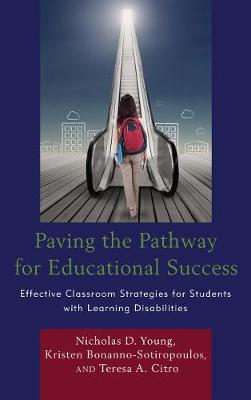 Paving the Pathway for Educational Success by Nicholas D. Young