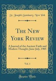 The New York Review, Vol. 1 by St Joseph York image