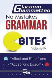 No Mistakes Grammar Bites, Volume IV by Giacomo Giammatteo image
