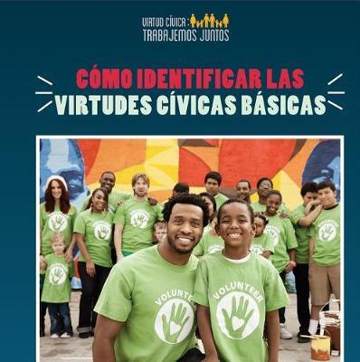 Como Identificar Las Virtudes Civicas Basicas (How to Identify Core Civic Virtues) by Joshua Turner image