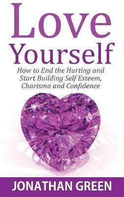 Love Yourself by Jonathan Green