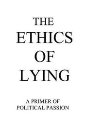 The Ethics of Lying by Raym Richards image