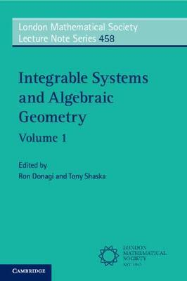 Integrable Systems and Algebraic Geometry: Volume 1