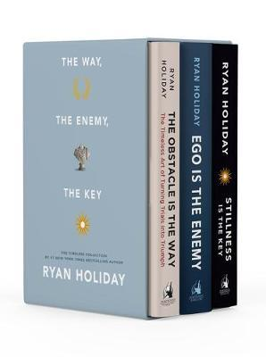 The Way, the Enemy, and the Key by Ryan Holiday