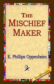 The Mischief-Maker by E.Phillips Oppenheim image