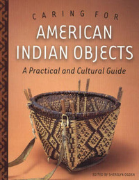 Caring for American Indian Objects image