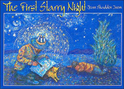 The First Starry Night by Joan Shaddox Isom