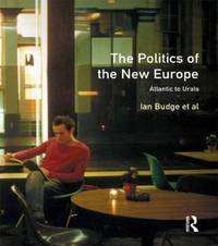 The Politics of the New Europe by Ian Budge image