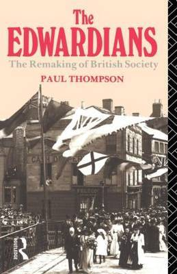 The Edwardians by Paul Thompson image