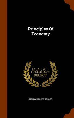 Principles of Economy by Henry Rogers Seager image