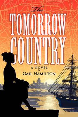 The Tomorrow Country by Gail Hamilton image