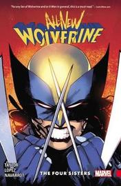 All-new Wolverine Vol. 1: The Four Sisters by Tom Taylor
