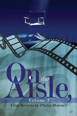 On the Aisle, Volume 3 by Philip Morency