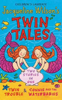 """Twin Tales: """"Twin Trouble """" and """"Connie and the Water Babies"""" by Jacqueline Wilson image"""
