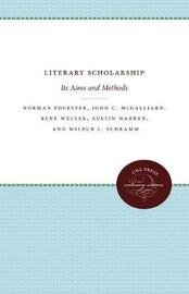 Literary Scholarship by Norman Foerster
