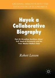 Hayek a Collaborative Biography by Robert Leeson