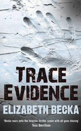 Trace Evidence by Elizabeth Becka image