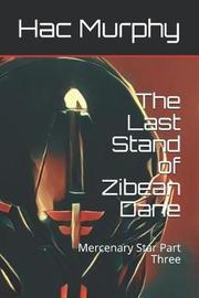 The Last Stand of Zibean Dane by Hac Murphy image