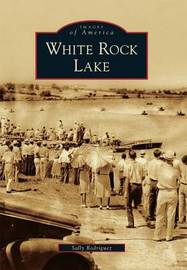 White Rock Lake by Sally Rodriguez