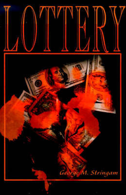 Lottery by George M. Stringam