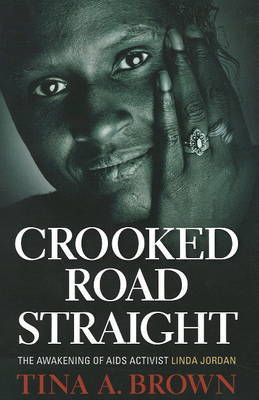 Crooked Road Straight by Tina A. Brown